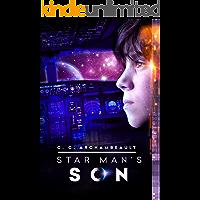 Star Man's Son: (Book 1: Sci-Fi Adventure for Preteens & Teens)