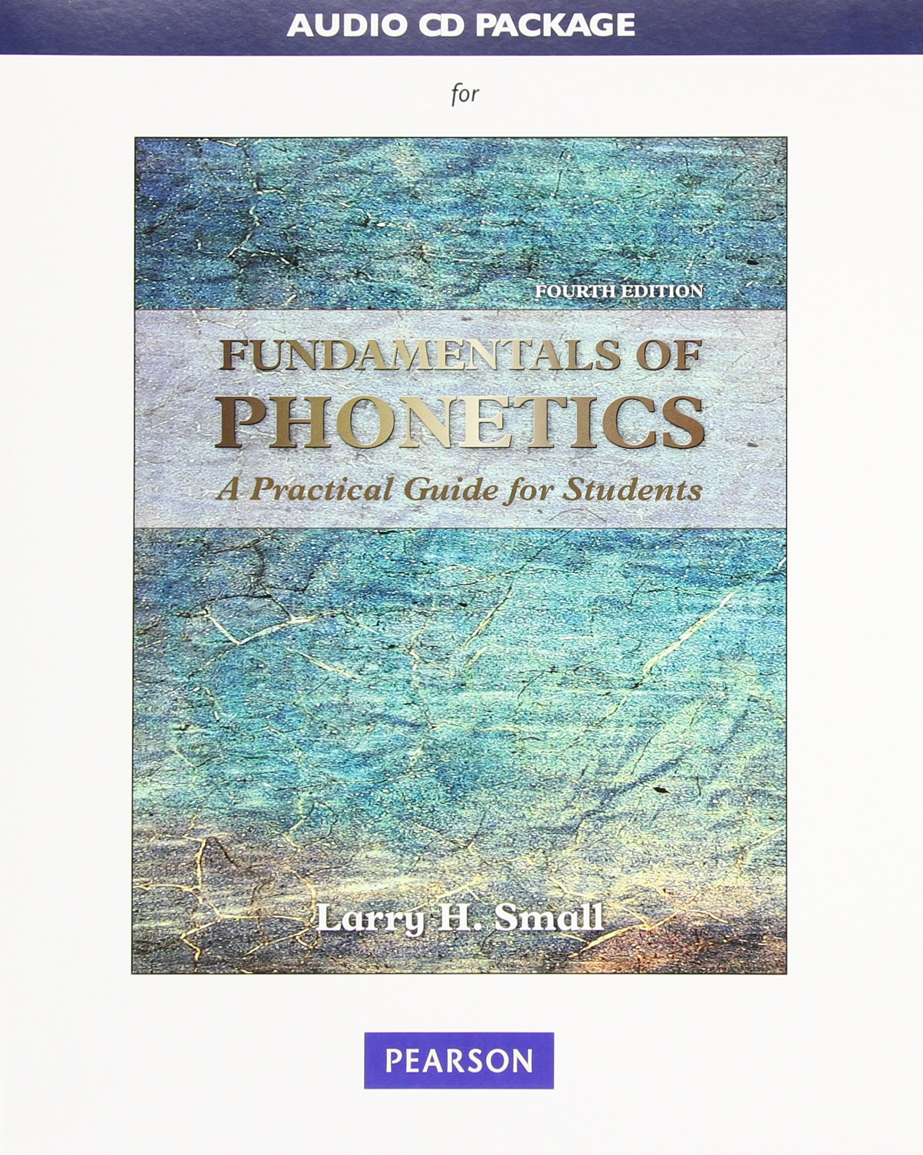 Audio CD Package for Fundamentals of Phonetics: A Practical Guide for Students by Pearson