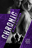 Chronic (Seven Deadly SEALs Book 2)