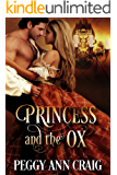 Princess and the Ox: A Sweet Victorian Romance Novel (The Colby Brothers Book 1)