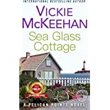 Sea Glass Cottage (A Pelican Pointe Novel Book 7)