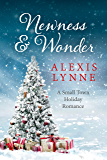 Newness and Wonder: A Small Town Holiday Romance