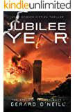 Jubilee Year: A Technothriller (The Erelong Trilogy Book 1)