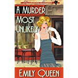 A Murder Most Unlikely: A 1920s Murder Mystery (Mrs. Lillywhite Investigates Book 5)