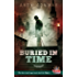 Buried in Time: The time travel saga meets Jack the Ripper. (Touchstone Season 2)
