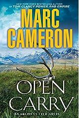 Open Carry (An Arliss Cutter Novel) Hardcover