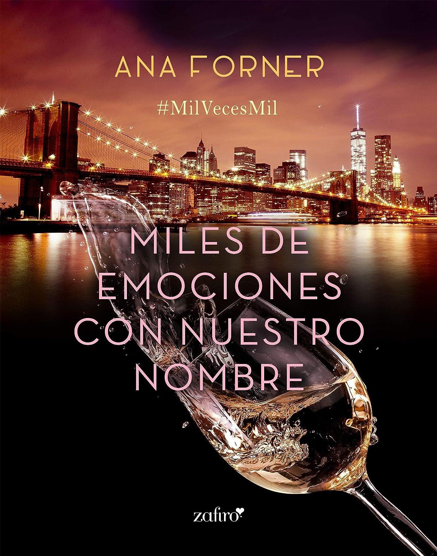Miles de emociones con nuestro nombre eBook: Forner, Ana: Amazon ...