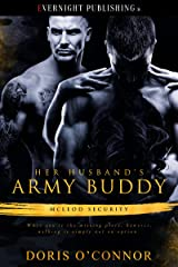 Her Husband's Army Buddy (McLeod Security Book 1) Kindle Edition