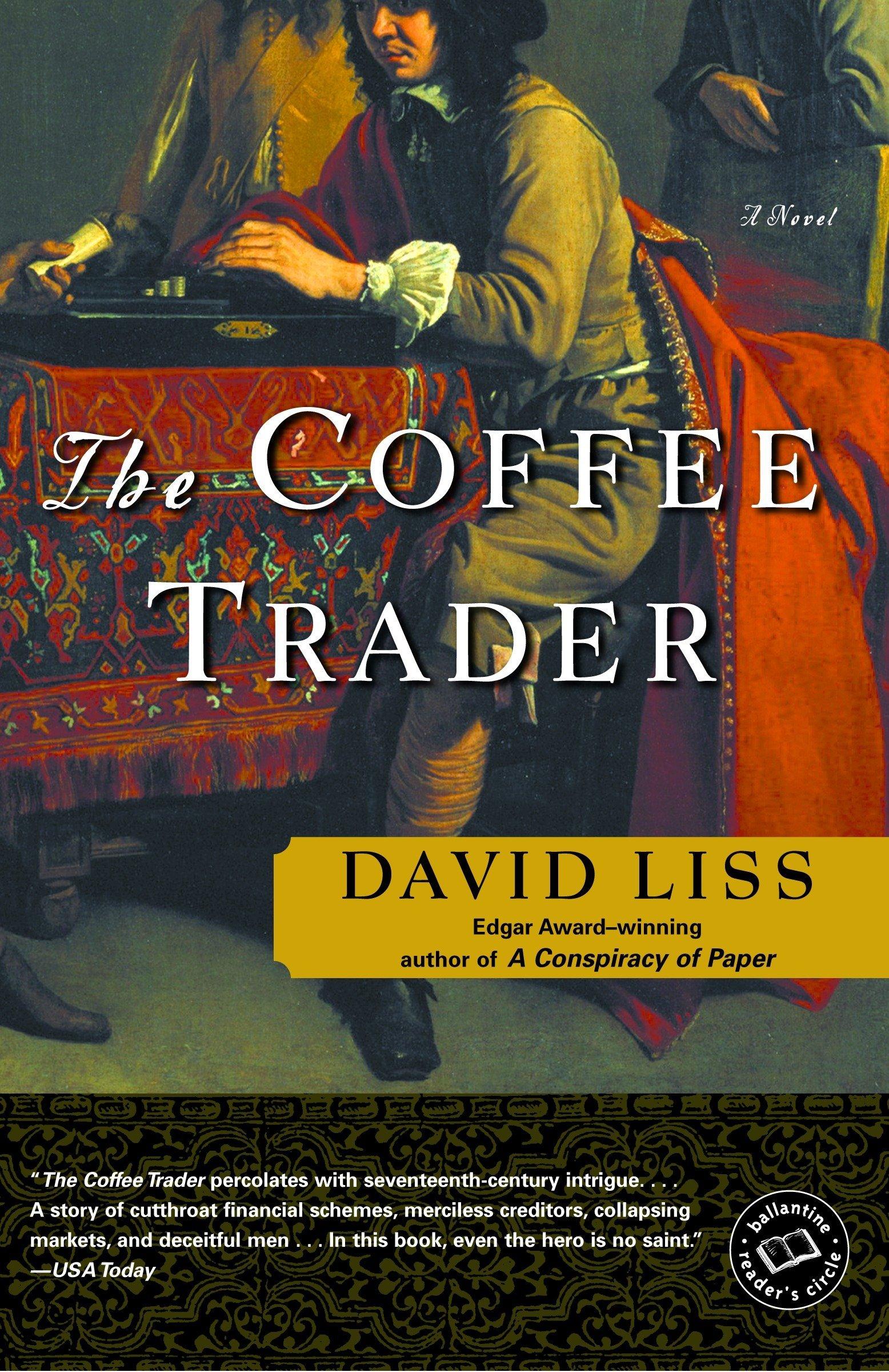 Read Online The Coffee Trader: A Novel (Ballantine Reader's Circle) pdf epub