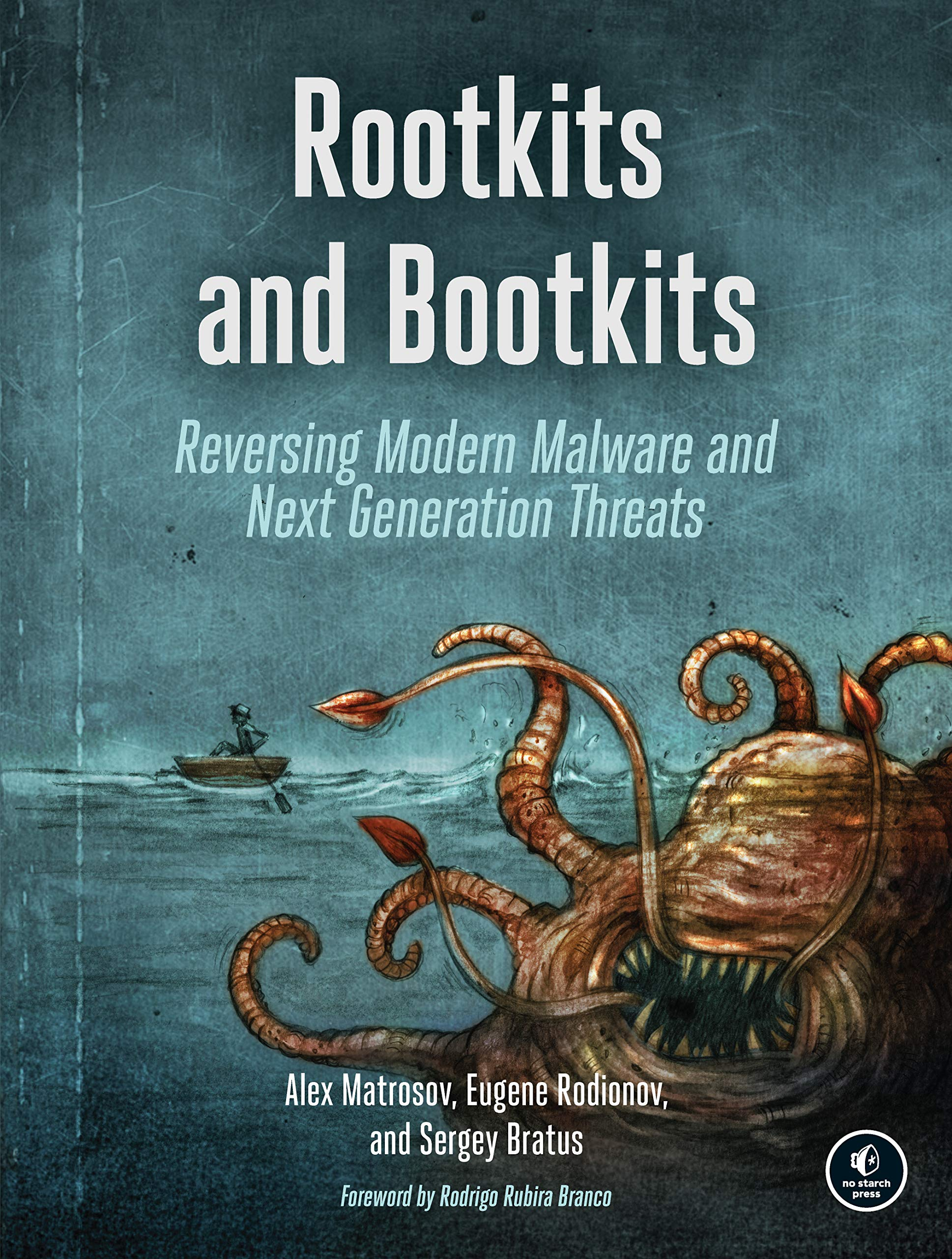 Rootkits and Bootkits: Reversing Modern Malware and Next