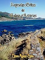 Leyendas Celtas De Galicia Y