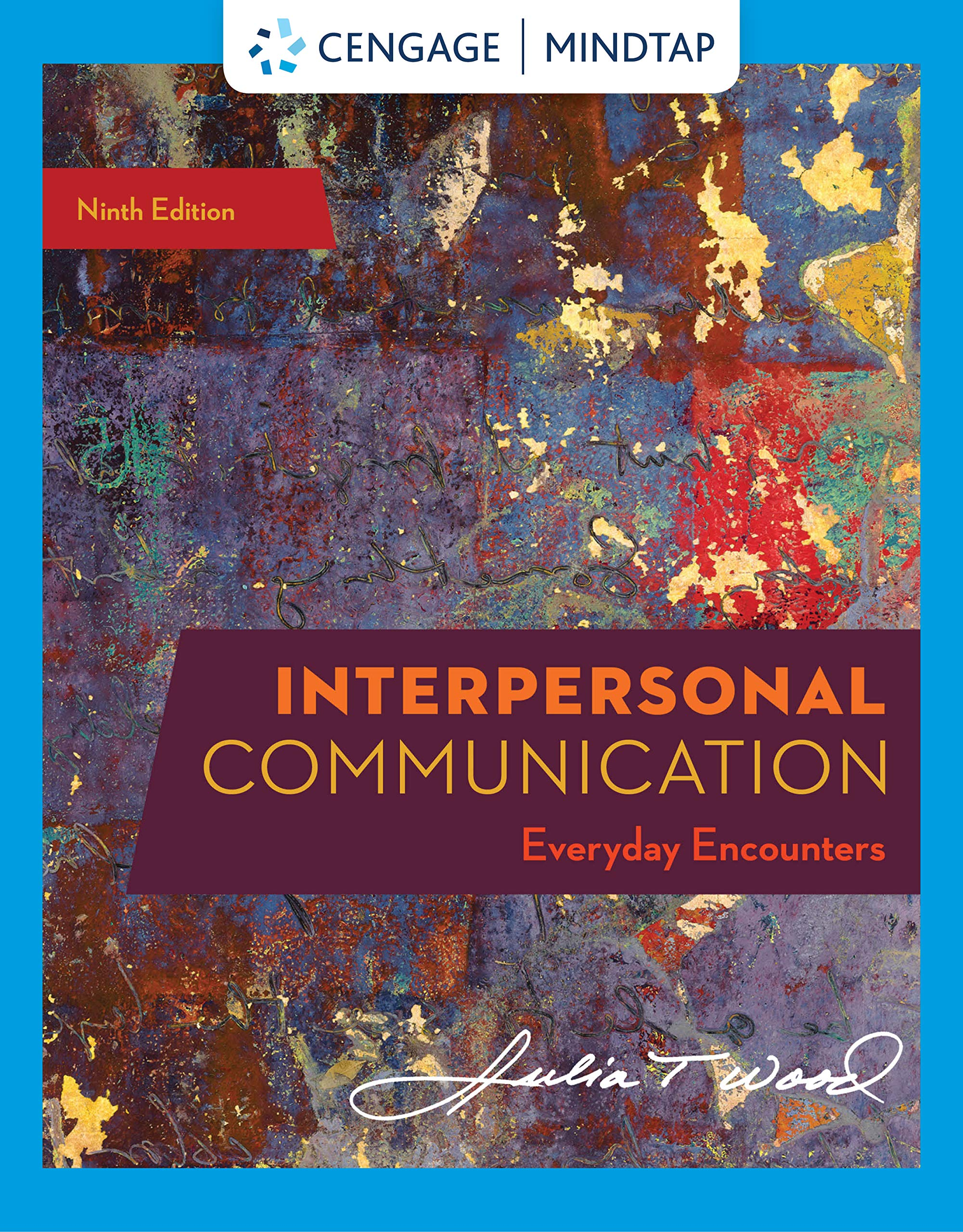 MindTap for Wood's Interpersonal Communication: Everyday Encounters, 9th Edition [PC Online code] by Cengage Learning