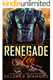 Renegade Leo: A Scifi Alien Shifter Romance (Shifter Kings of Kartak Book 1)
