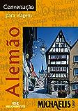 Conversação Para Viagem - Alemão (Michaelis Tour)