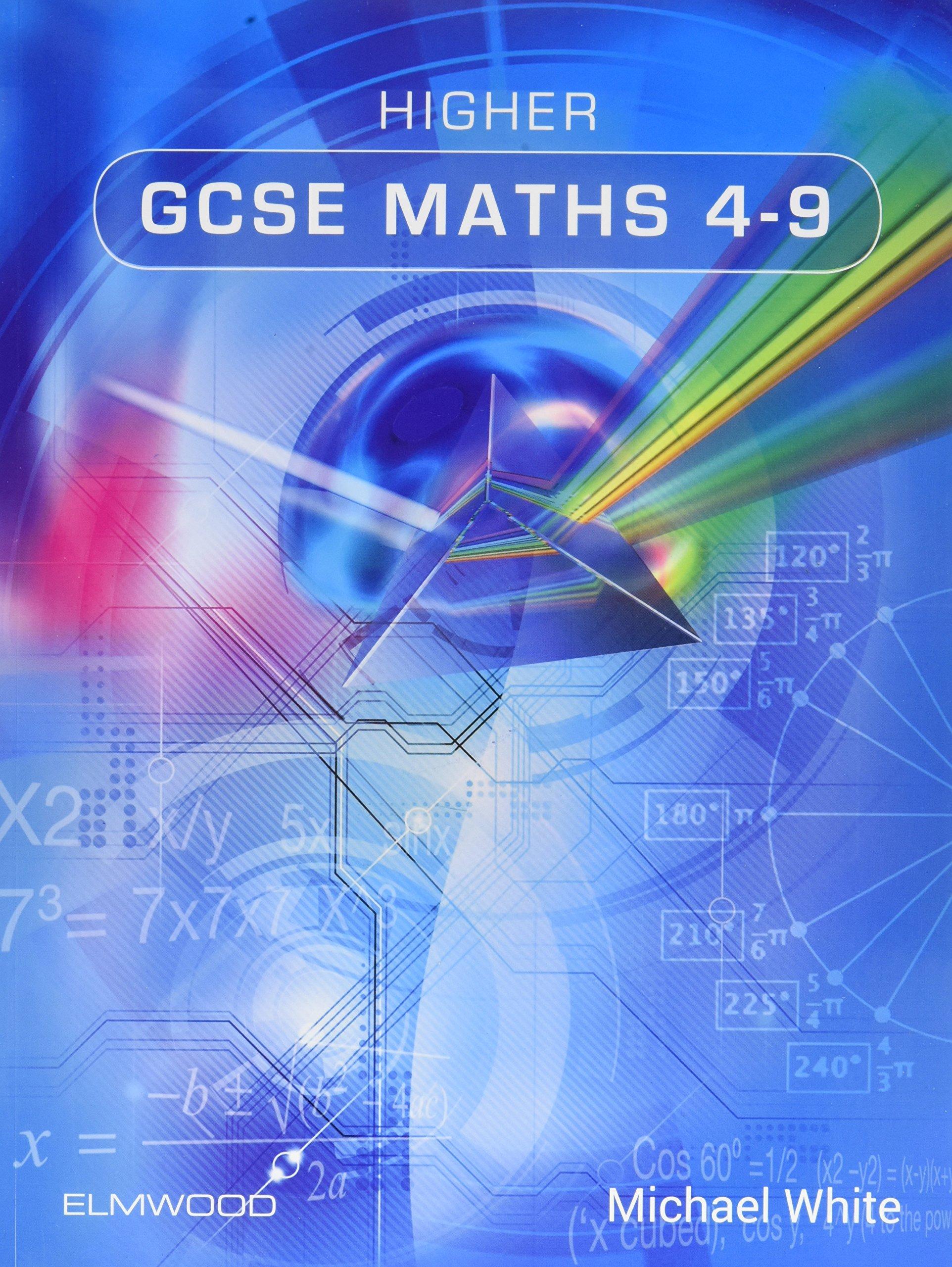 Higher GCSE Maths 4-9: Amazon.co.uk: Michael White: 9781906622510: Books