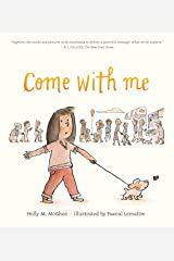 Come With Me Kindle Edition