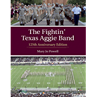 The Fightin' Texas Aggie Band: 125th Anniversary Edition (Centennial Series of the Association of Former Students, Texas… book cover