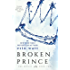 Broken Prince: A Novel (The Royals Book 2)