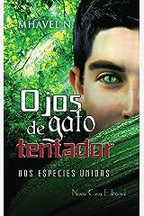 Ojos de gato tentador (Spanish Edition) Kindle Edition