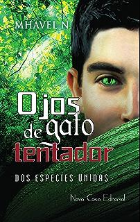 Ojos de gato tentador (Spanish Edition)