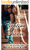 Fighting to Dream (The Elite Book 2)