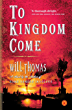 To Kingdom Come: A Novel (Barker and Llewelyn Book 2)
