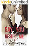Say You Desire Me (Full Moon Book 3)