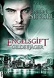 Gilde der Jäger - Engelsgift (Elena-Deveraux-Serie 10) (German Edition)