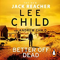 Better Off Dead: Jack Reacher, Book 26