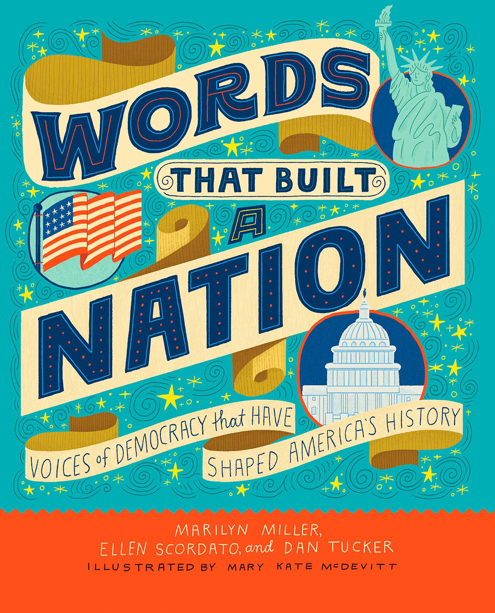 Words That Built a Nation: Voices of Democracy That Have Shaped America's History by Rodale Kids (Image #1)