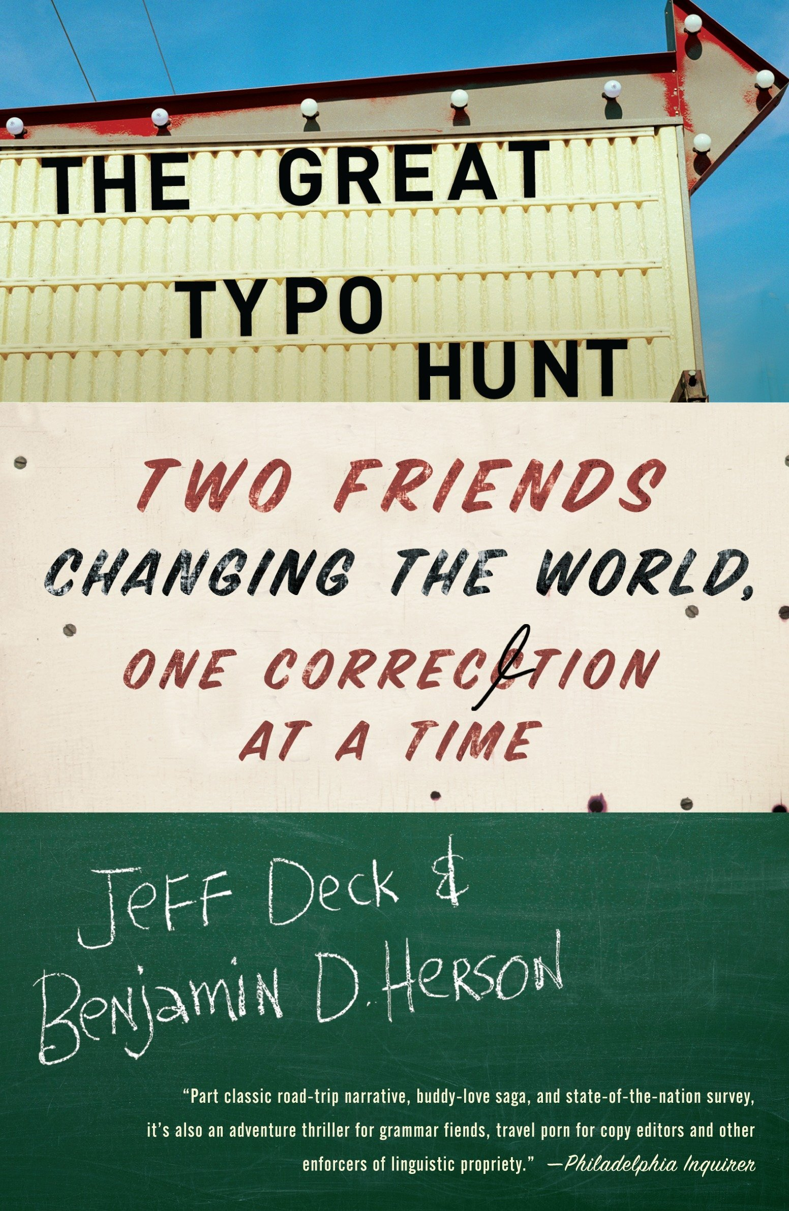 The Great Typo Hunt: Two Friends Changing the World, One ...