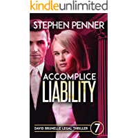 Accomplice Liability: (David Brunelle Legal Thriller Series Book 7)