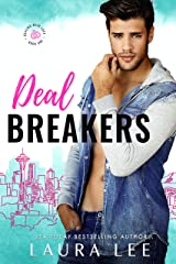 Deal Breakers: A Second Chance Romantic Comedy (Dealing With Love Book 1) Kindle Edition