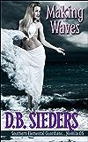 Making Waves: A Southern Elemental Guardians Novella (0.5)