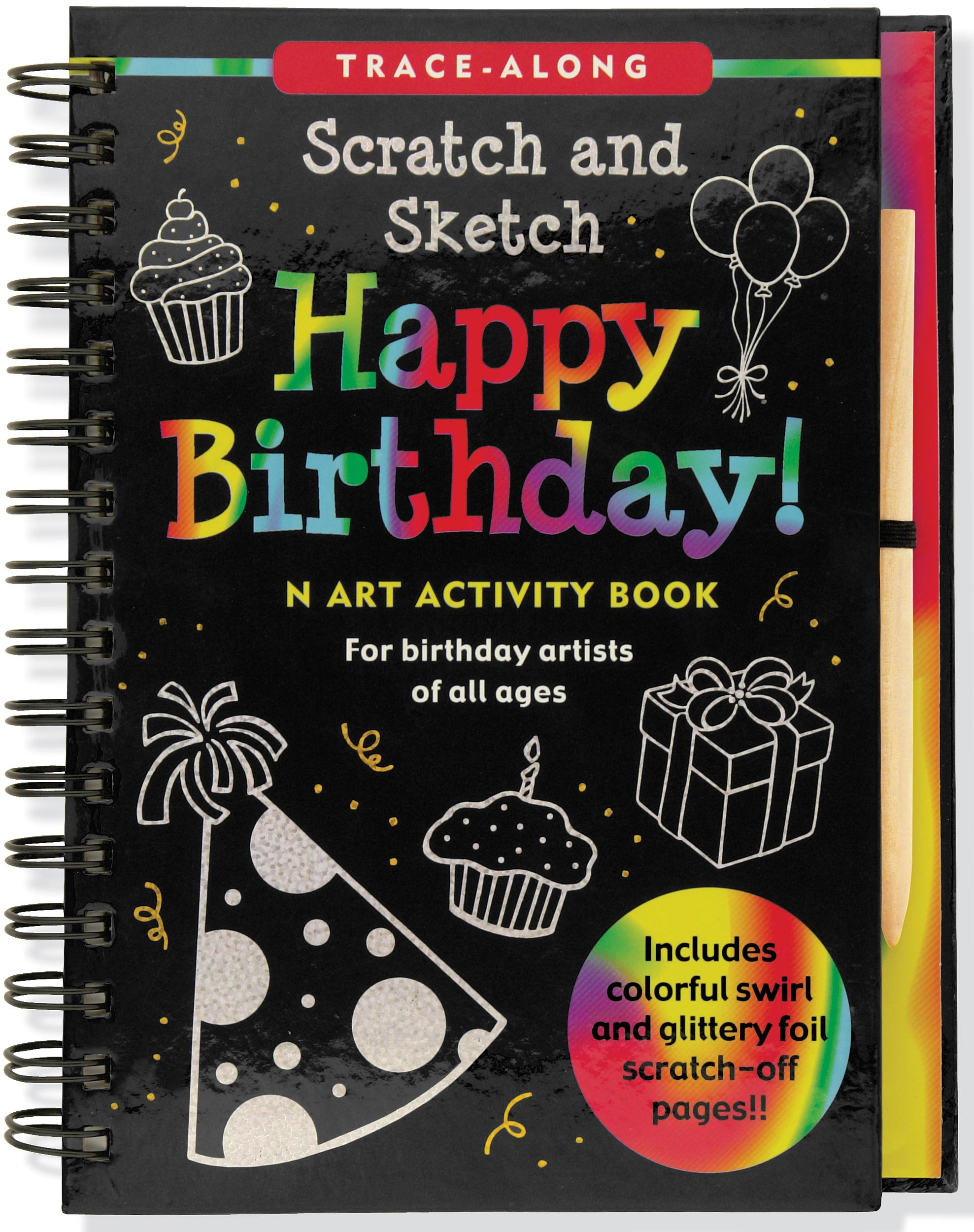 Read Online Happy Birthday! Scratch & Sketch (An Art Activity Book for Birthday Artists of All Ages) (Trace-Along Scratch and Sketch) ebook