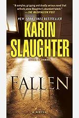 Fallen: A Novel (Will Trent Book 5) Kindle Edition