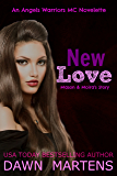 New Love (Angels Warriors MC Trilogy Book 4)