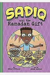 Sadiq and the Ramadan Gift Kindle Edition