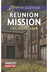 Reunion Mission (Rangers Under Fire Book 2) Kindle Edition
