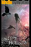 SLEEPY HOLLOW (Sleepy Hollow Series Book 1)
