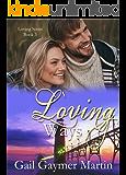Loving Ways (Loving Series Book 3)
