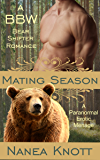 Mating Season: An Erotic MMF Novella (A BBW Bear Shifter Paranormal Romance)