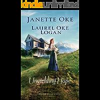 Unyielding Hope (When Hope Calls Book #1)
