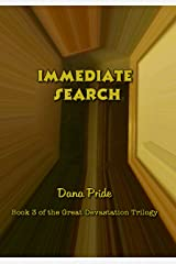 Immediate Search (The Great Devastation Book 3) Kindle Edition
