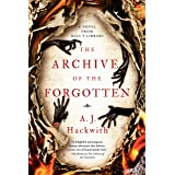 The Archive of the Forgotten (A Novel from Hell's Library Book 2)
