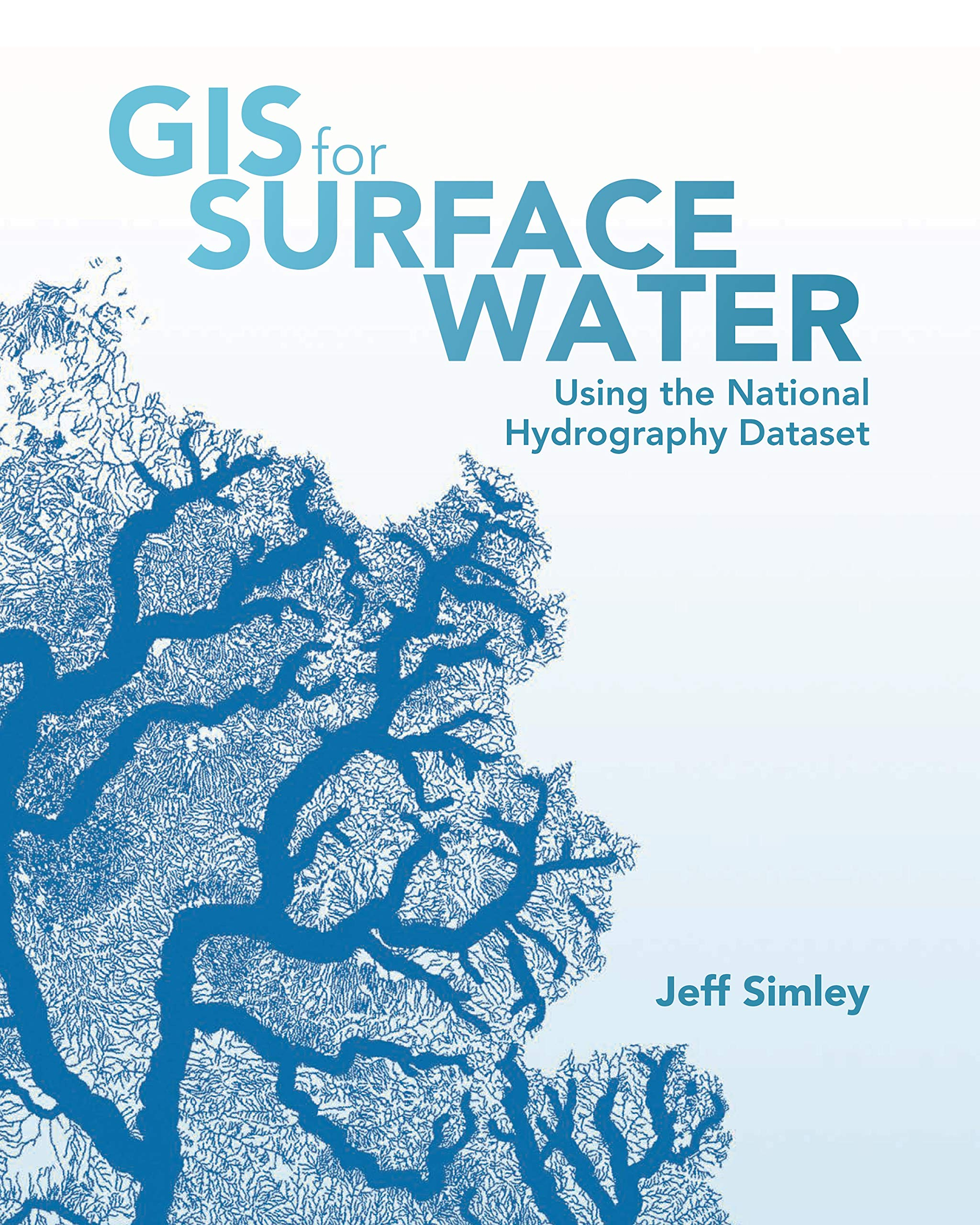 GIS for Surface Water: Using the National Hydrography