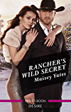 Rancher's Wild Secret (Gold Valley Vineyards)