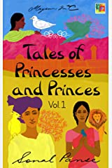 Tales of Princesses and Princes - Volume 1 Kindle Edition