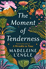 The Moment of Tenderness Kindle Edition