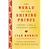 The World of the Shining Prince: Court Life